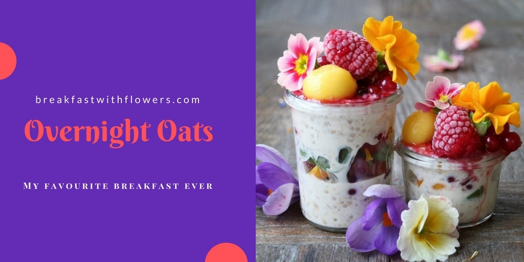 Breakfast Basics - Plant-based Overnight Oats Recipes on www.breakfastwithflowers.com