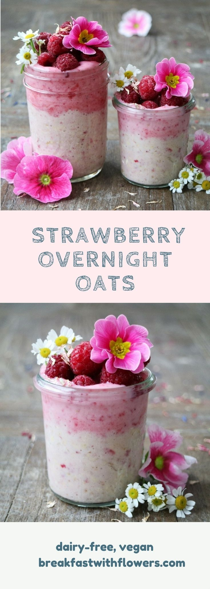 Strawberry Overnight Oats, dairy-free and vegan, decorated with raspberries and edible flowers. Full recipe is on http://breakfastwithflowers.com/strawberry-overnight-oats/